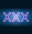 xxx glowing neon light street sign vector image