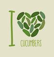I love cucumbers Heart of green cucumber vector image