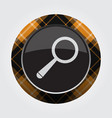 button with orange black tartan - magnifier icon vector image