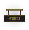 winery sign vector image