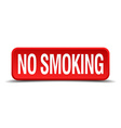 no smoking red 3d square button isolated on white vector image