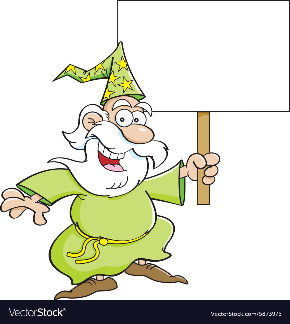 Cartoon wizard holding a sign vector