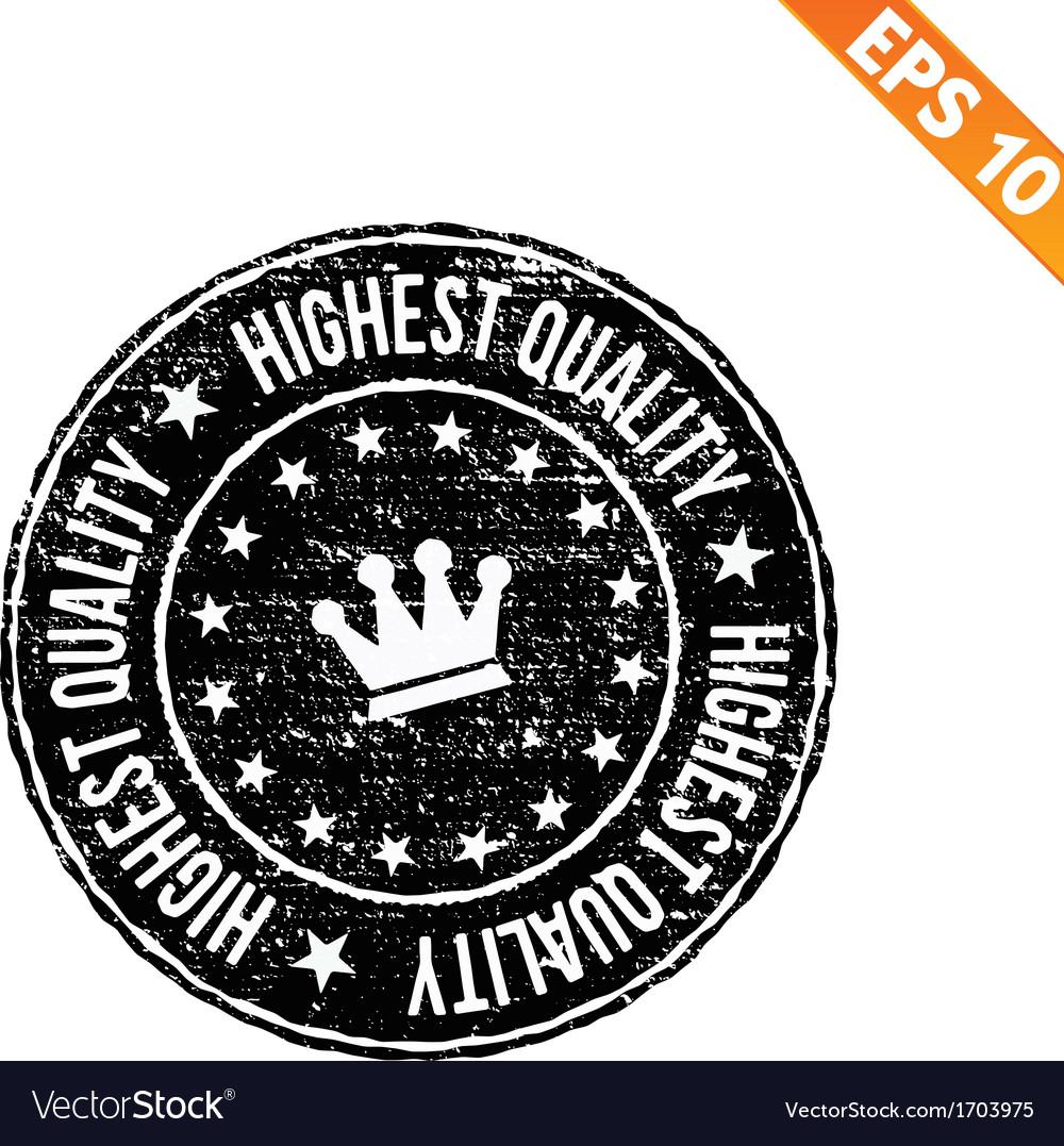 Grunge highest quality guarantee rubber stamp  vector