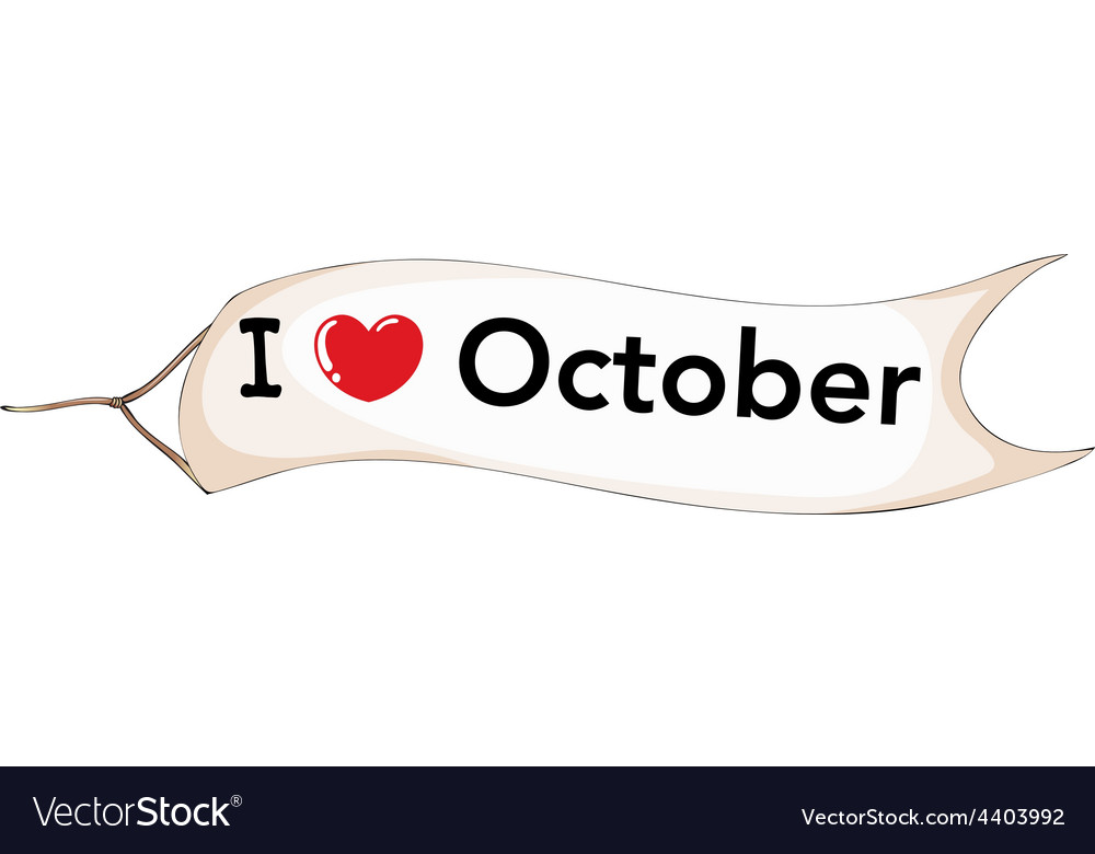 I love october vector