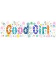 Good girl banner vector image