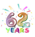 Happy birthday sixty two year vector image
