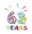 63rd birthday celebration card vector image