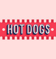 hot dogs banner typographic design vector image