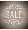 slogan wood brown sale limited time vector image