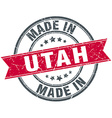 made in Utah red round vintage stamp vector image
