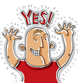Yes of happy smiling person rising his hands up C vector image