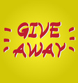 Giveaway hand drawn icon vector image