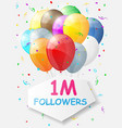 Milestone 1000000 Followers Background with vector image vector image