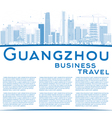 Outline Guangzhou Skyline with Blue Buildings vector image