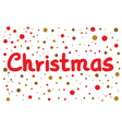 Christmas lettering with color dots vector image