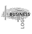 why is a logo so important to your business text vector image