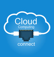 Cloud computing concept Connected to the cloud vector image