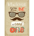 Hipster poster with vintage glasses mustache and vector image