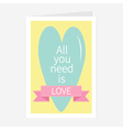 All You Need is Love Lettering with heart and pink vector image