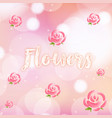 background design with roses on pink watercolor vector image