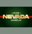 nevada word text logo banner postcard design vector image