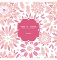 pink abstract flowers frame seamless pattern vector image