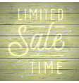 slogan wood color limited sale time vector image