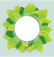 green leaves nature round circle frame vector image