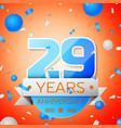 twenty nine years anniversary celebration vector image