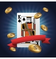 King card of Poker and coins design vector image
