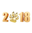 new year 2018 with symbol dog foot print in 3d vector image