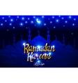 Ramadan Kareem background with mosque vector image