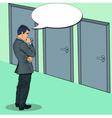 Pop Art Businessman Choosing the Right Door vector image