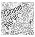 How Vacuum Cleaners Work Word Cloud Concept vector image