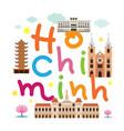 ho chi minh city or saigon vietnam travel and vector image
