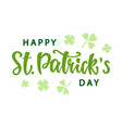 happy saint patricks day greeting poster vector image