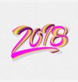 2018 happy new year brushstroke oil or acrylic vector image