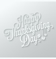 Thanksgiving autumn paper lettering background vector image