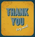 Thank you card typography design vector image