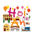 hoi an vietnam travel and attraction vector image