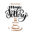 announcement of pottery workshop vector image