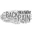back pain treatment text word cloud concept vector image