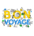 Bon Voyage Concept with icons and elements vector image