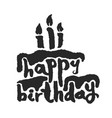 calligraphy happy birthday cake vector image