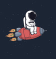 cute astronaut sits on rocket vector image