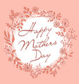 mothers day wreath pink card vector image