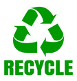 recycle green simbol sign of recycling waste vector image vector image