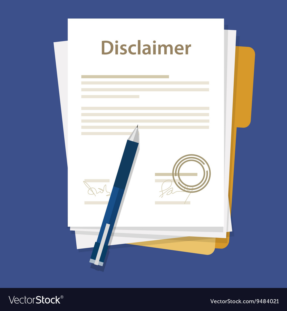 Disclaimer document paper legal aggreement signed vector