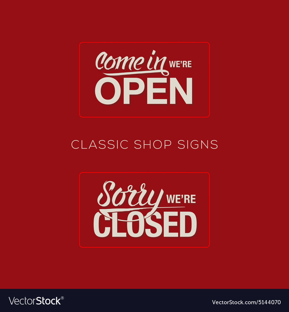 Open and closed sign  information retail store vector