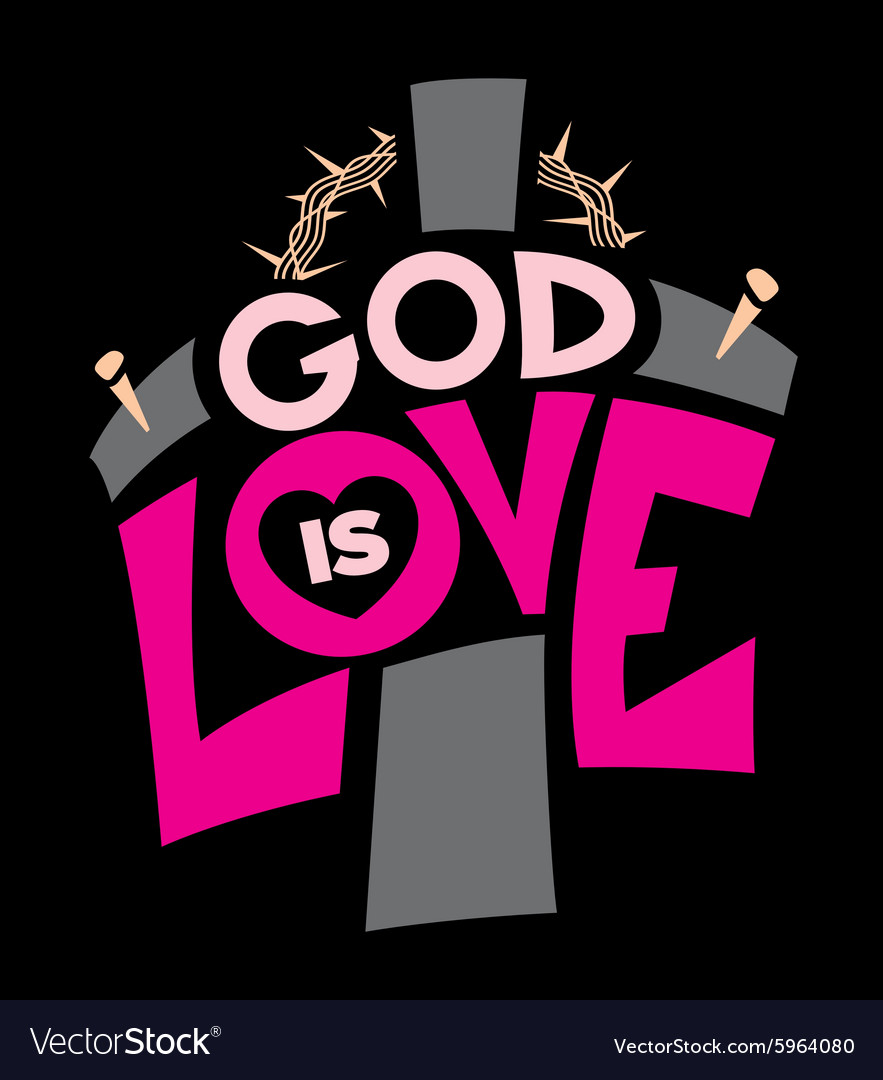 God is love graphic vector